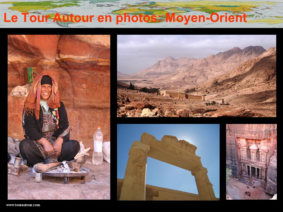 Le Tour Autour en photos: Moyen-Orient