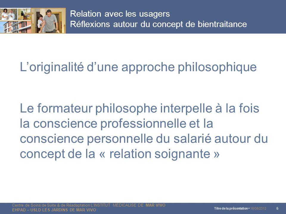 L'originalité d'une approche philosophique