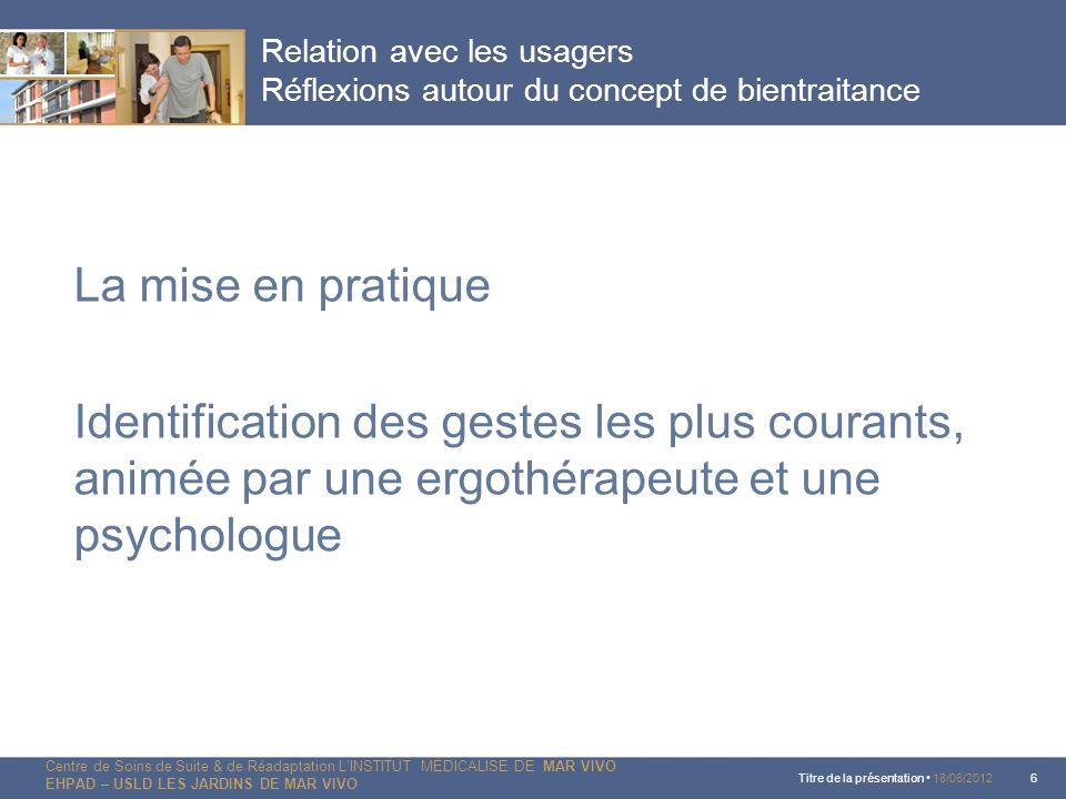 Relation avec les usagers Réflexions autour du concept de bientraitance