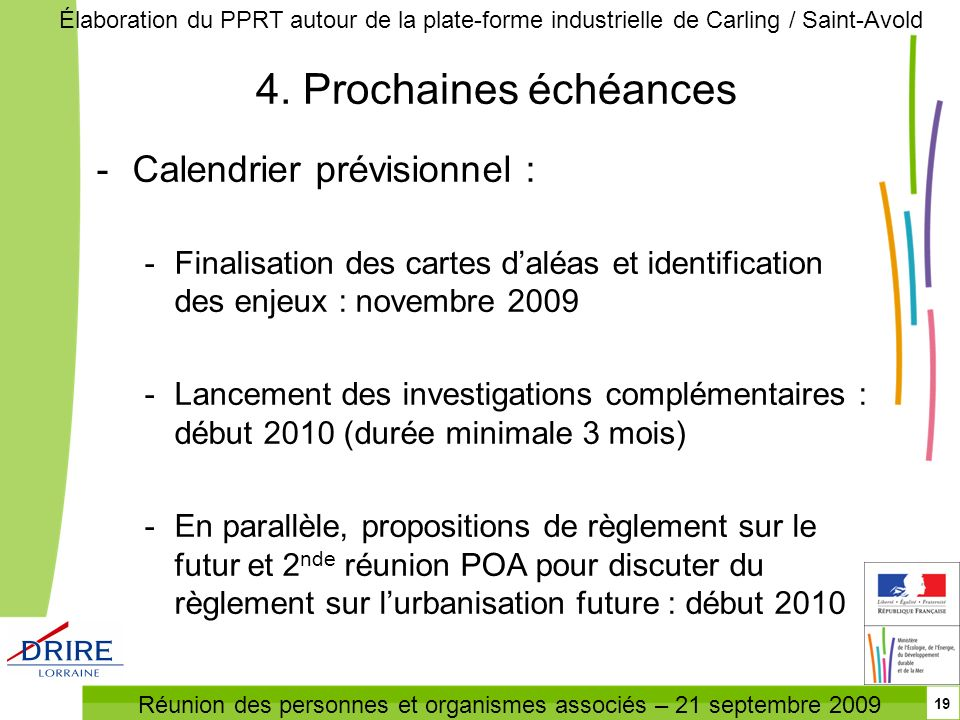 4. Prochaines échéances Calendrier prévisionnel :