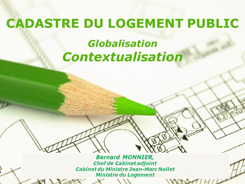 CADASTRE DU LOGEMENT PUBLIC Contextualisation