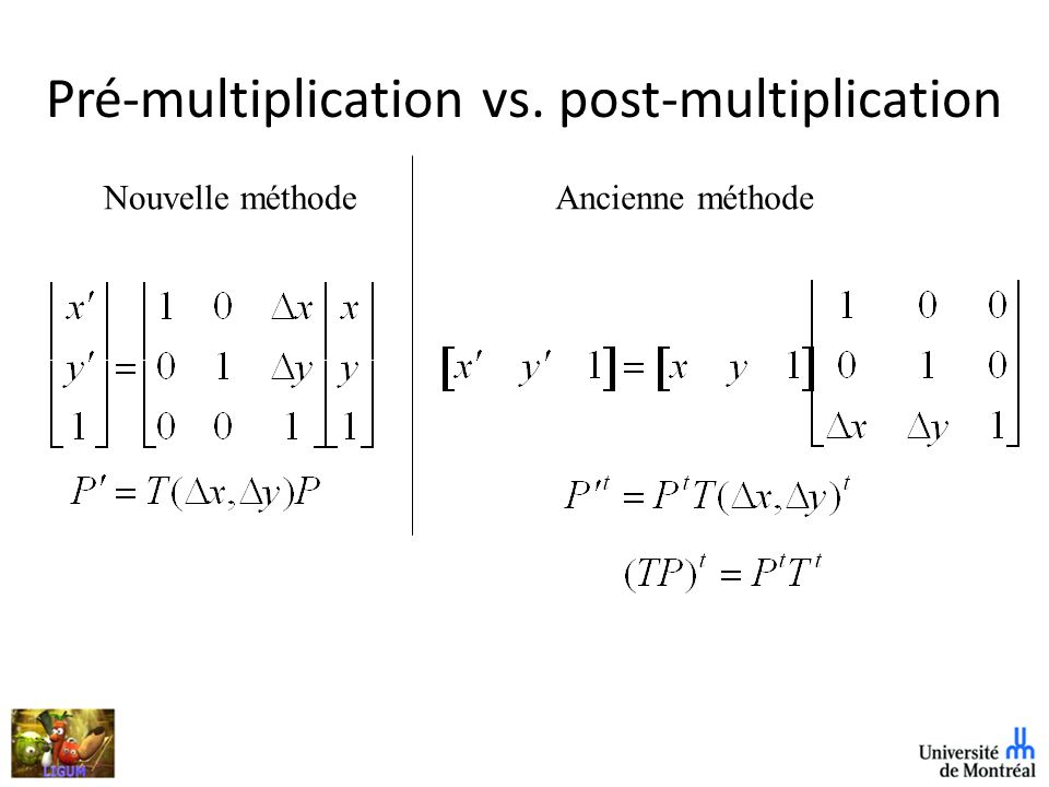 Pré-multiplication vs. post-multiplication