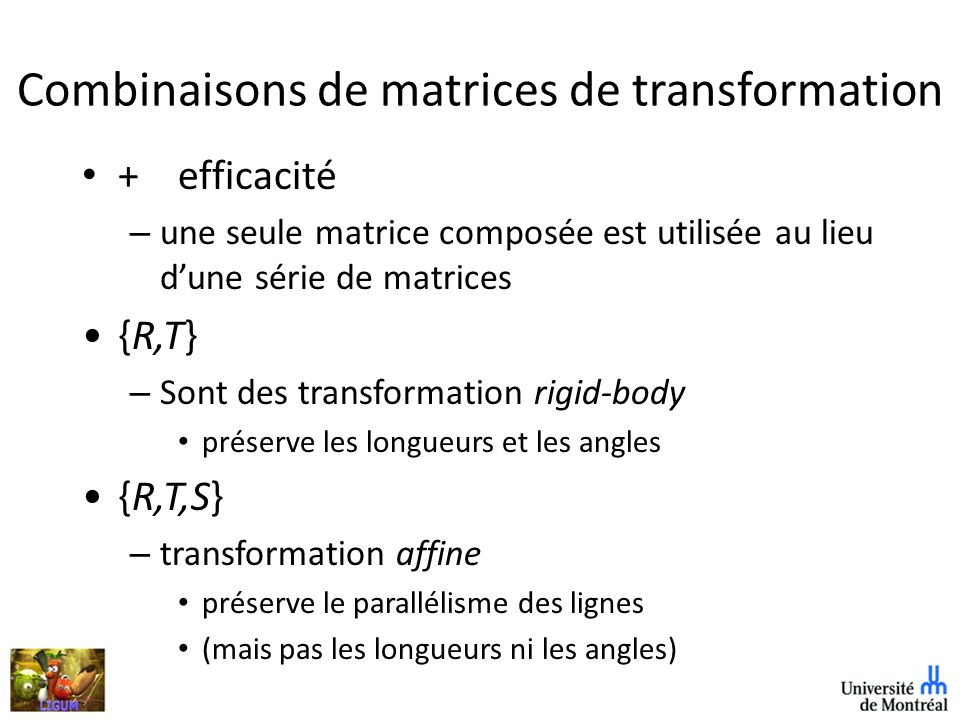 Combinaisons de matrices de transformation