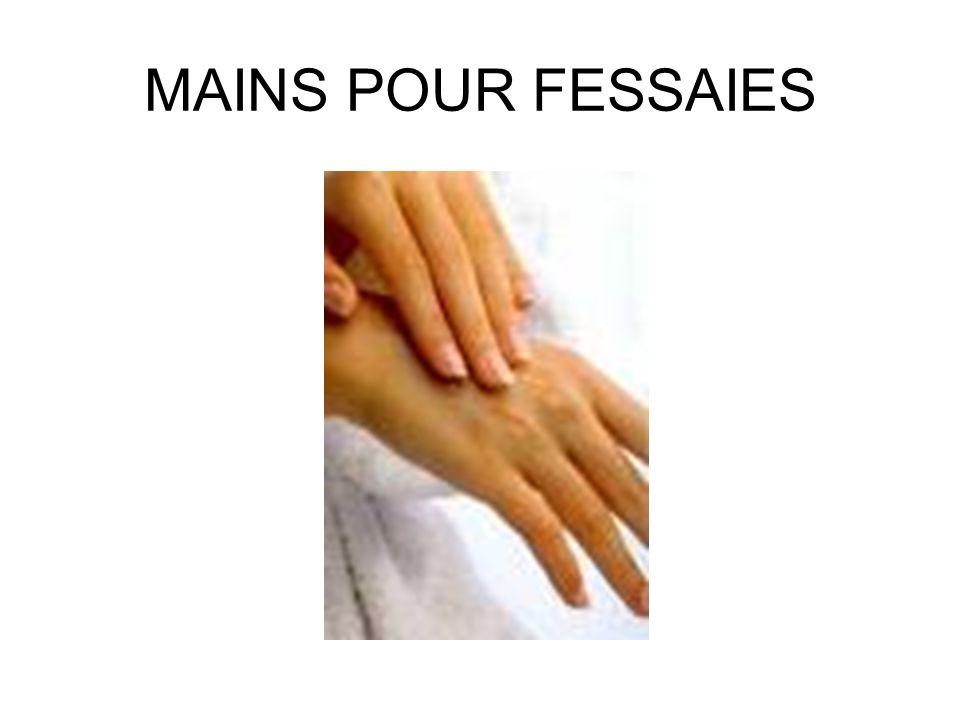 MAINS POUR FESSAIES