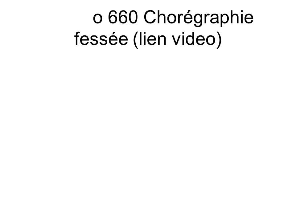 o 660 Chorégraphie fessée (lien video)
