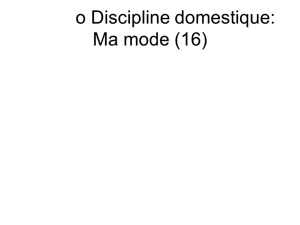 o Discipline domestique: Ma mode (16)