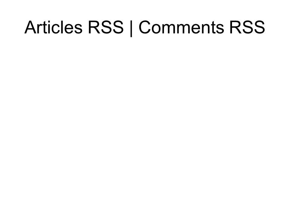 Articles RSS | Comments RSS