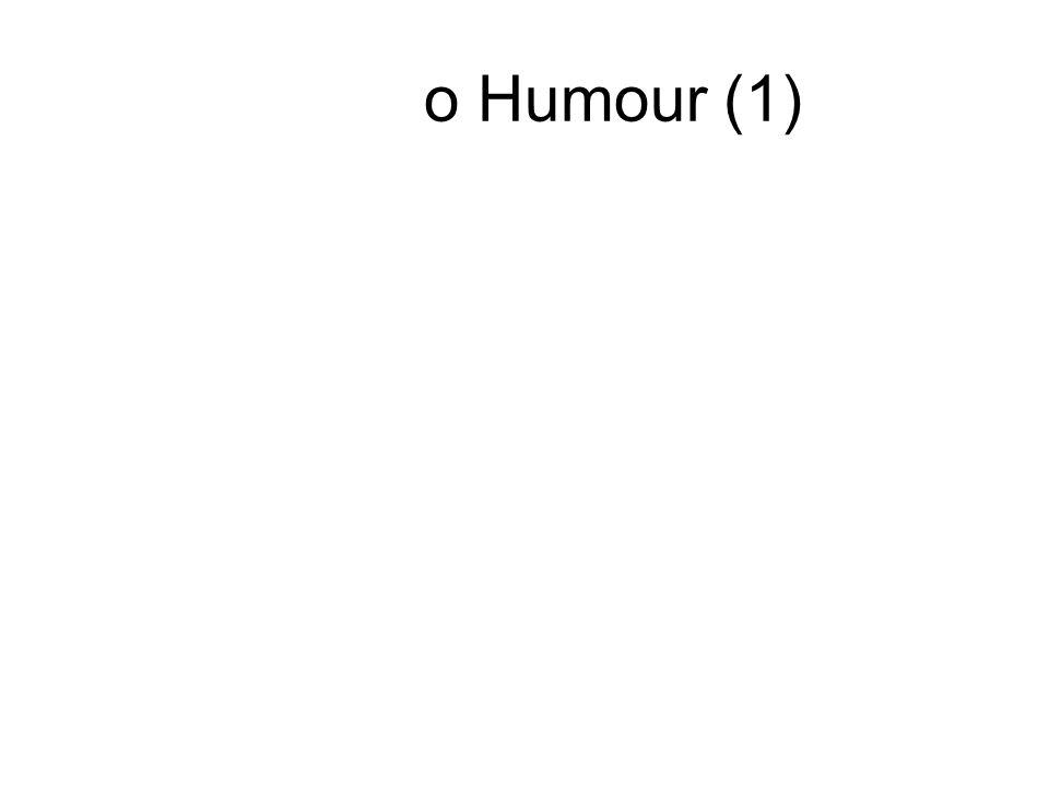 o Humour (1)