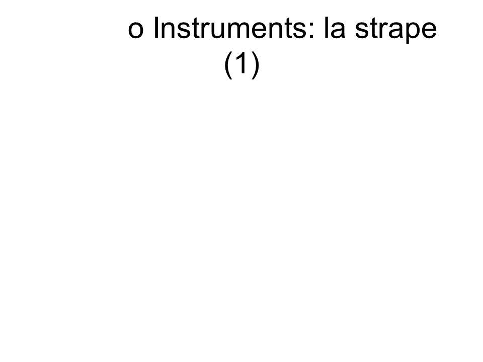 o Instruments: la strape (1)