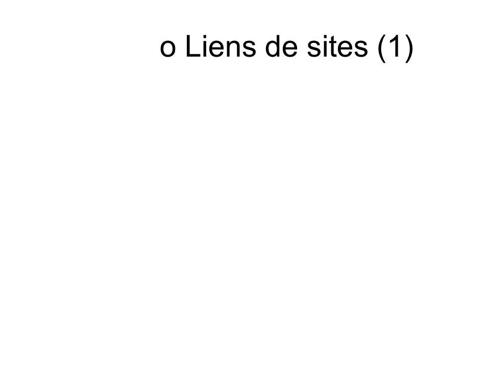 o Liens de sites (1)