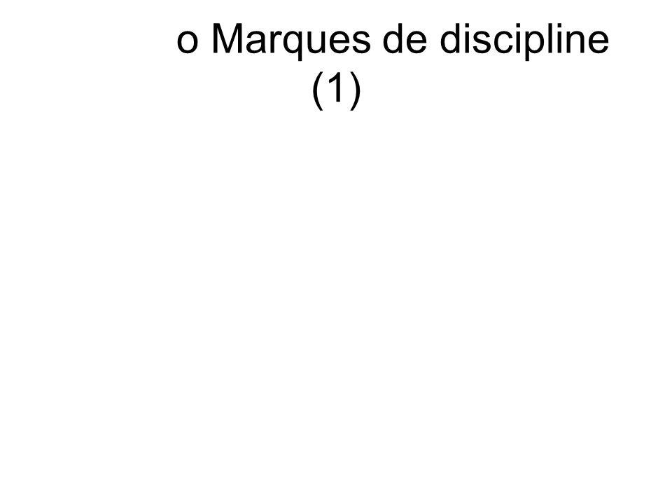 o Marques de discipline (1)