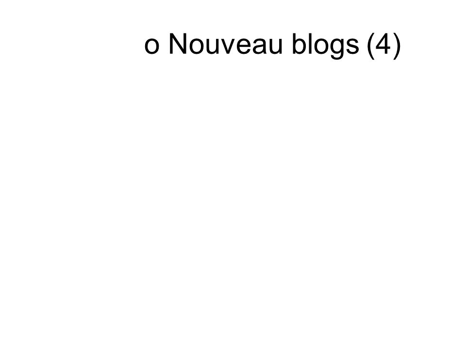 o Nouveau blogs (4)