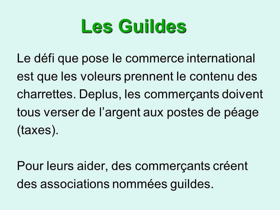 Les Guildes Le défi que pose le commerce international