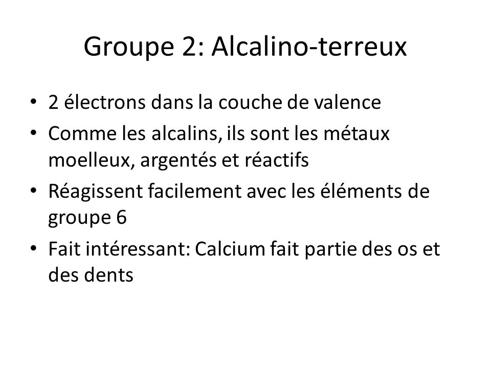 Groupe 2: Alcalino-terreux