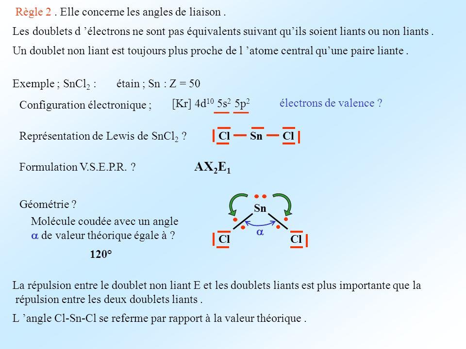 AX2E1 Règle 2 . Elle concerne les angles de liaison .