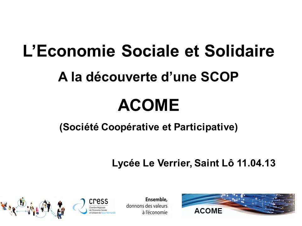 L'Economie Sociale et Solidaire ACOME