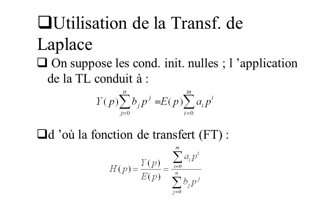 Utilisation de la Transf. de Laplace