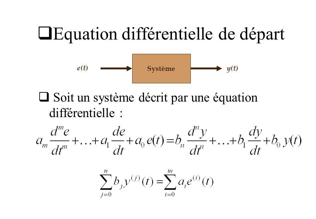 Equation différentielle de départ