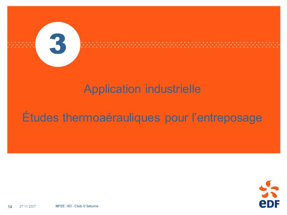 Application industrielle Études thermoaérauliques pour l'entreposage