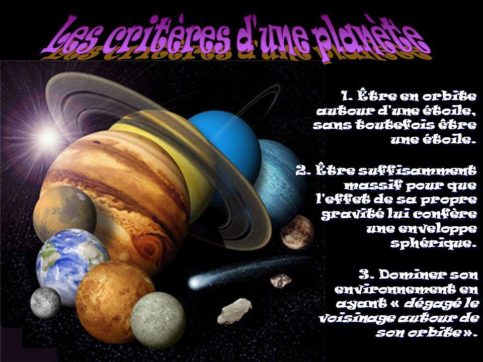 Les critères d une planète