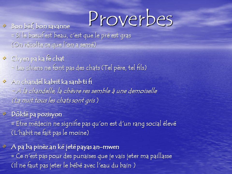 Proverbes Bon bèf, bon savanne