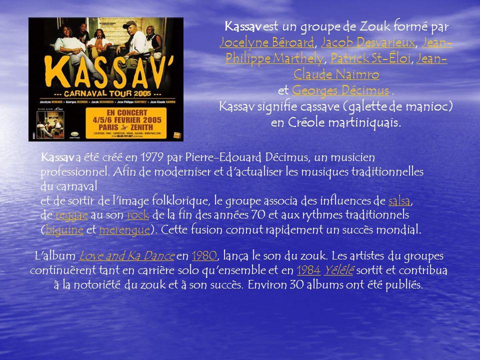Kassav signifie cassave (galette de manioc) en Créole martiniquais.