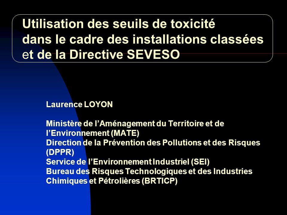 Utilisation des seuils de toxicité dans le cadre des installations classées et de la Directive SEVESO