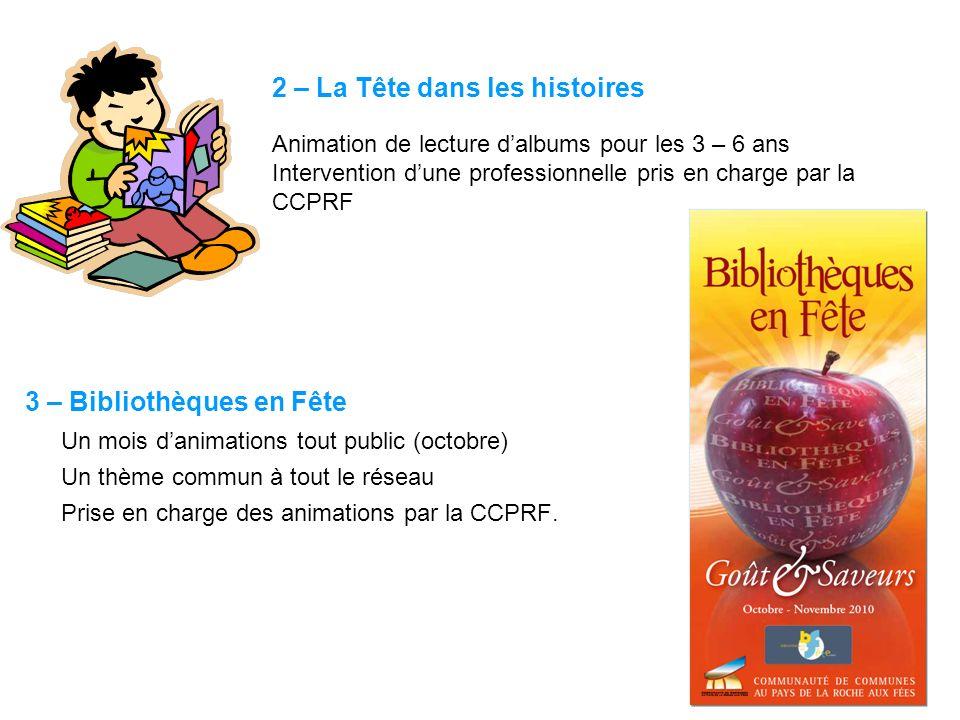 3 – Bibliothèques en Fête Un mois d'animations tout public (octobre)