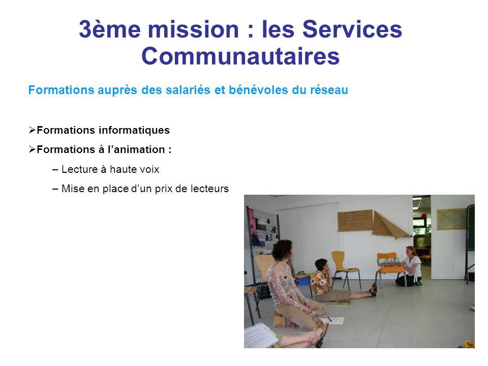 3ème mission : les Services Communautaires