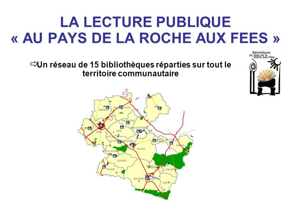 LA LECTURE PUBLIQUE « AU PAYS DE LA ROCHE AUX FEES »