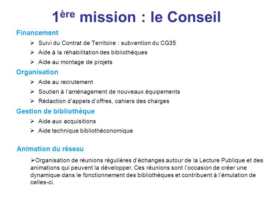 1ère mission : le Conseil