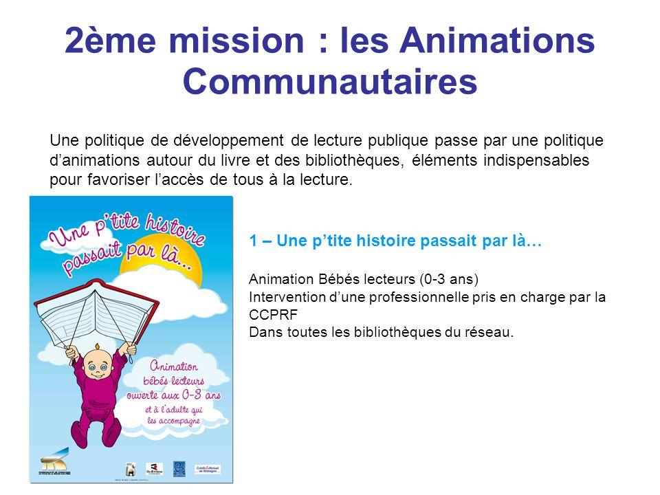2ème mission : les Animations Communautaires