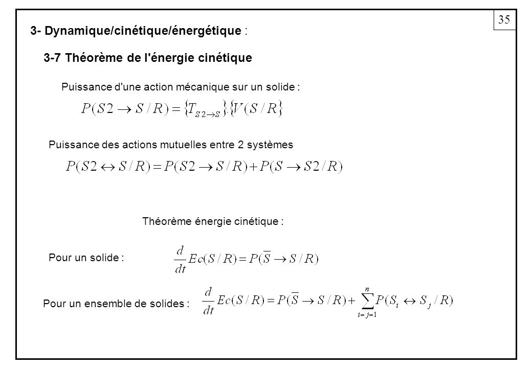3- Dynamique/cinétique/énergétique :