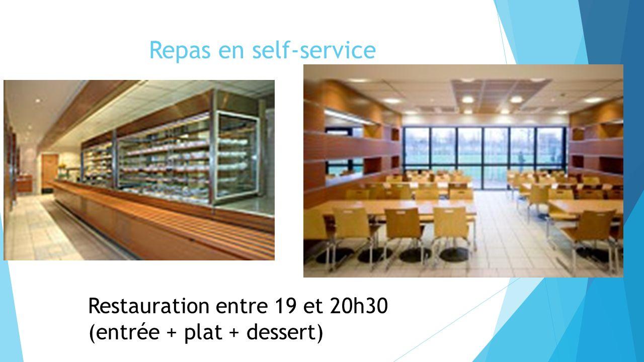 Repas en self-service Restauration entre 19 et 20h30