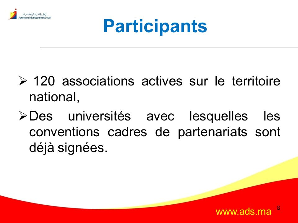 Participants 120 associations actives sur le territoire national,