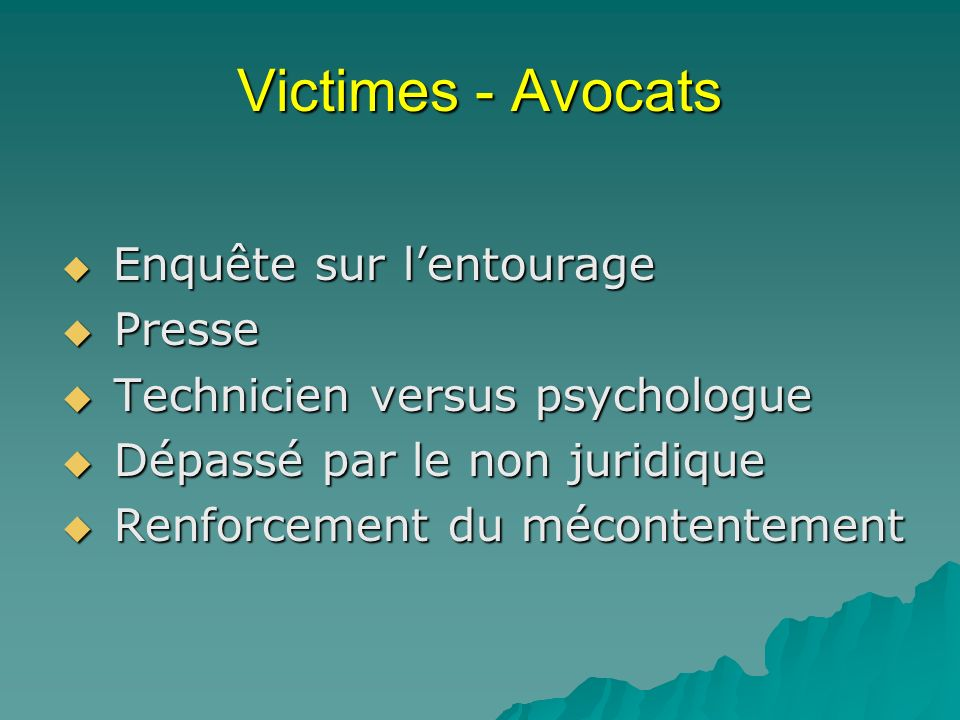 Victimes - Avocats Presse Technicien versus psychologue