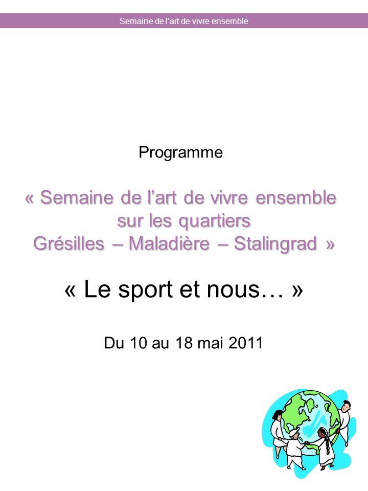 « Le sport et nous… » « Semaine de l'art de vivre ensemble