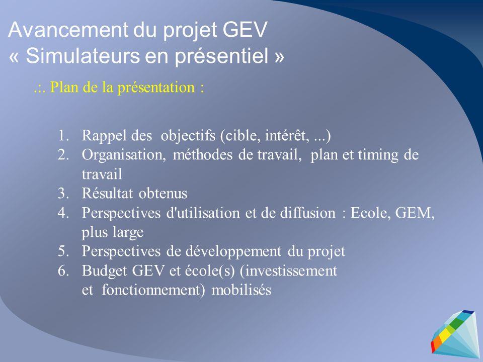 Avancement du projet GEV « Simulateurs en présentiel »