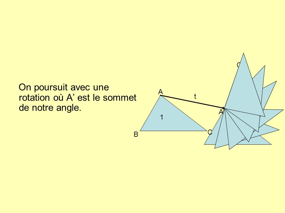 On poursuit avec une rotation où A' est le sommet de notre angle.