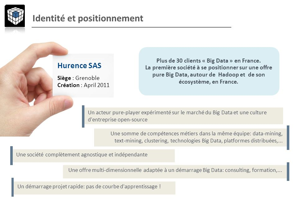 Plus de 30 clients « Big Data » en France.