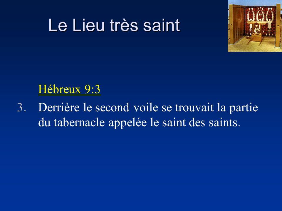 Le Lieu très saint Hébreux 9:3