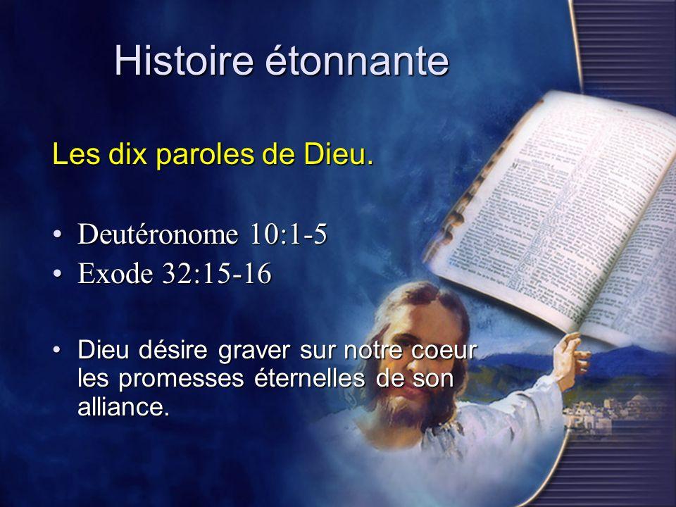 Histoire étonnante Les dix paroles de Dieu. Deutéronome 10:1-5