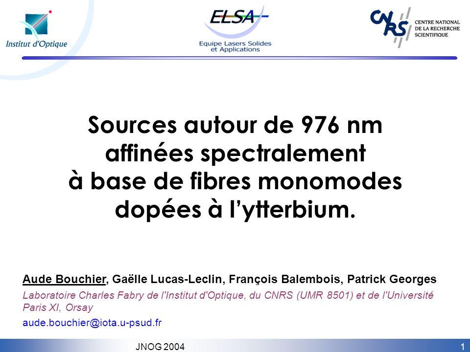 Sources autour de 976 nm affinées spectralement à base de fibres monomodes dopées à l'ytterbium.