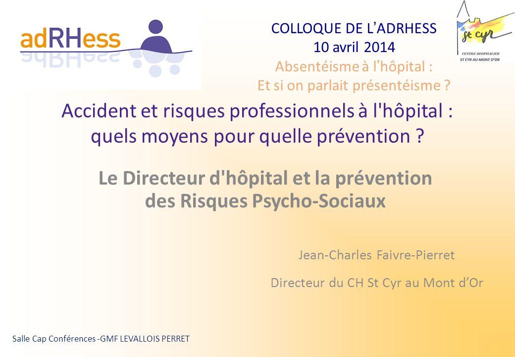 Le Directeur d hôpital et la prévention des Risques Psycho-Sociaux