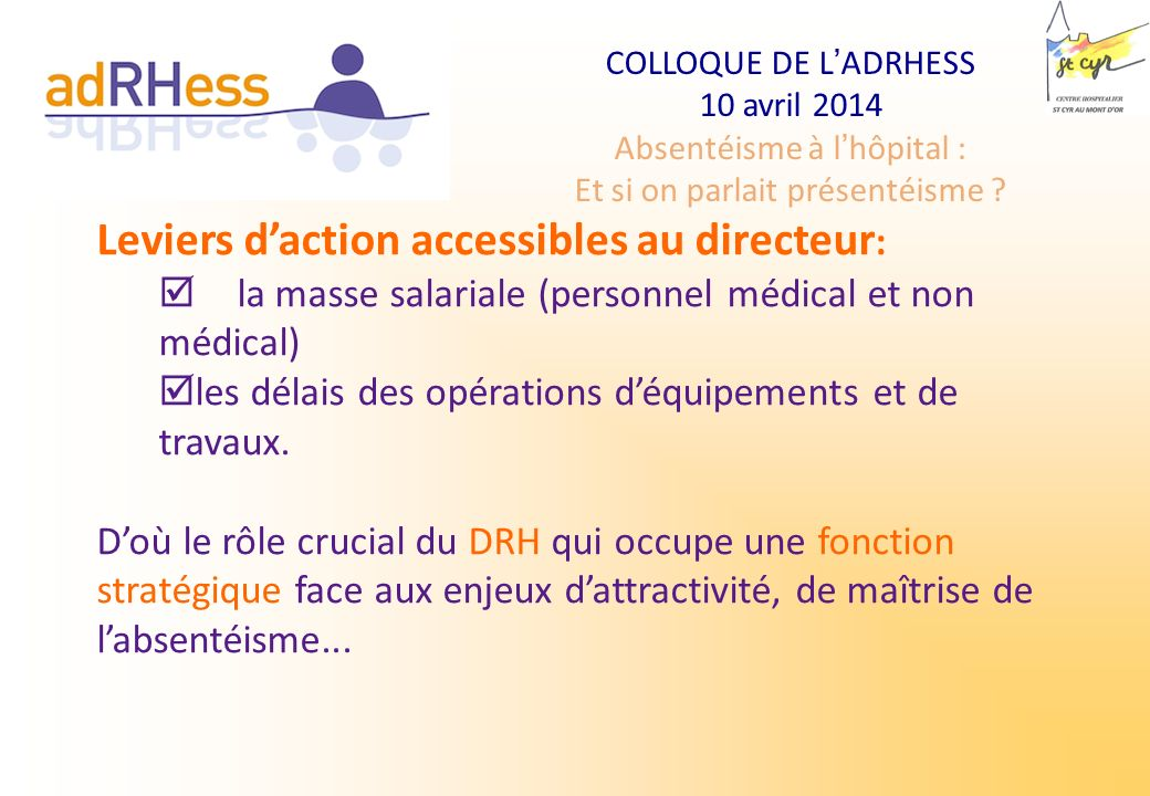 Leviers d'action accessibles au directeur: