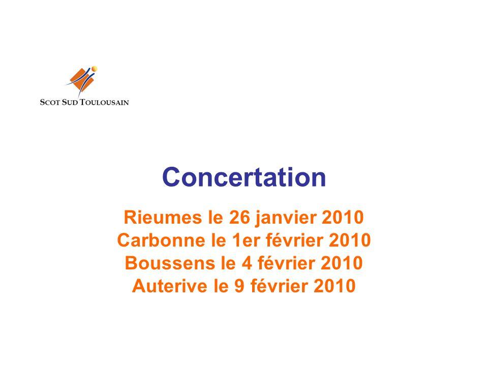 Concertation Rieumes le 26 janvier 2010 Carbonne le 1er février 2010