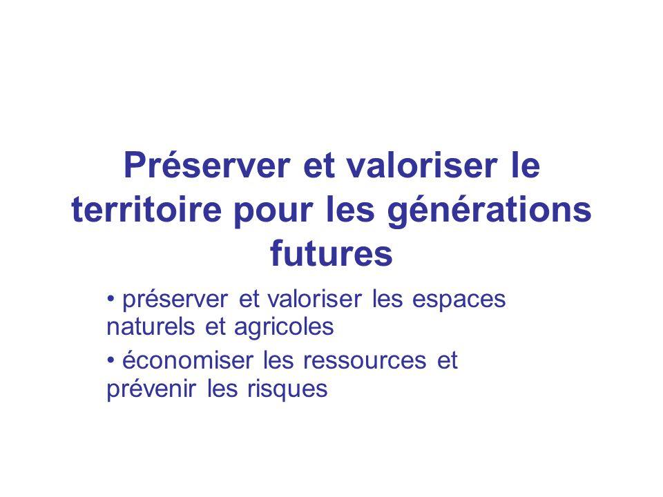Préserver et valoriser le territoire pour les générations futures