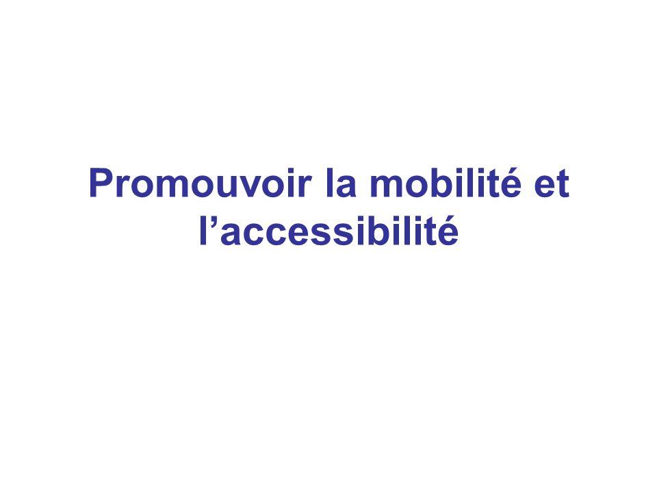 Promouvoir la mobilité et l'accessibilité