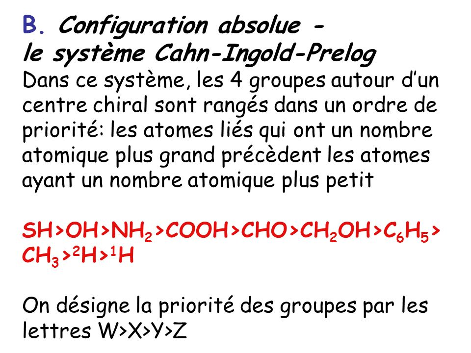 B. Configuration absolue - le système Cahn-Ingold-Prelog