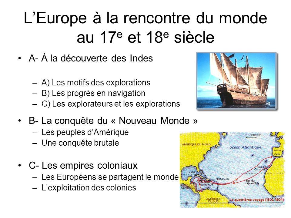 L'Europe à la rencontre du monde au 17e et 18e siècle